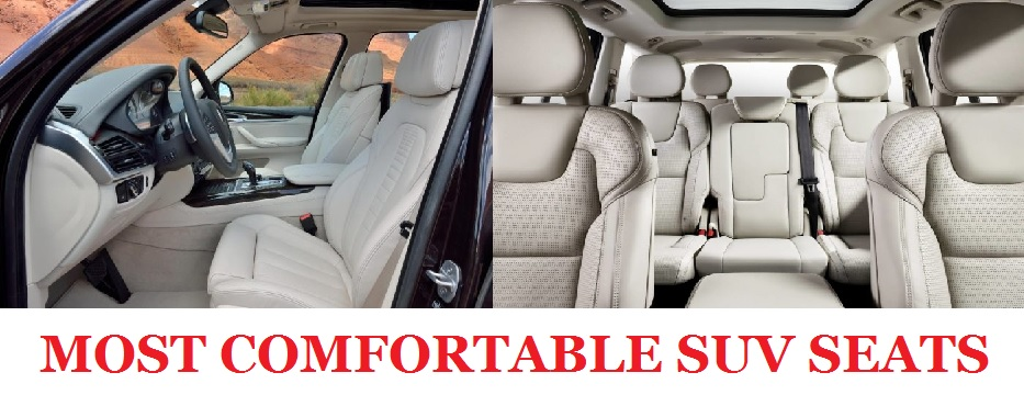 Most comfortable seats of SUV
