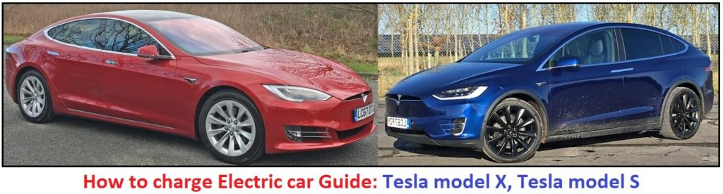 How to charge Electric car Tesla model X, Tesla model S