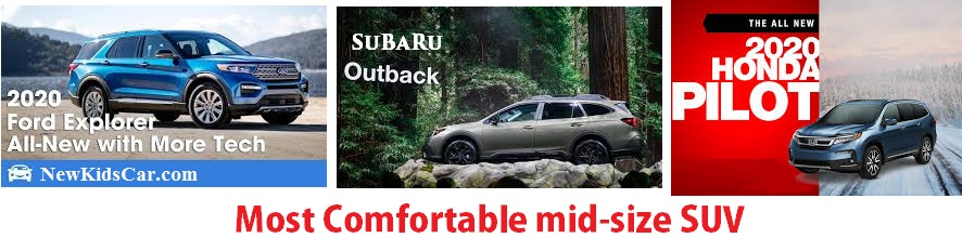 Most Comfortable Mid-Size SUV