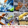 Robot Design Technology