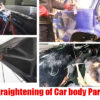 Straightening of Car body Parts